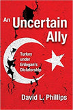 An Uncertain Ally: Turkey Under Erdogan's Dictatorship