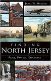 Finding North Jersey: Place, Passage, Experience