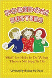 Boredom Busters!