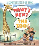 What's New? the Zoo!: A Zippy History of Zoos