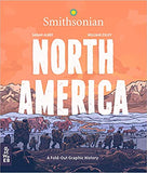 North America: A Fold-Out Graphic History