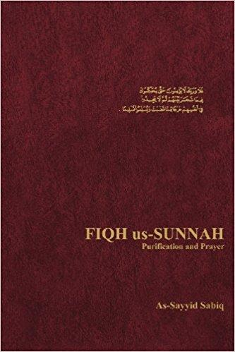 Fiqh Us-Sunnah Purification and Prayer (Revised)