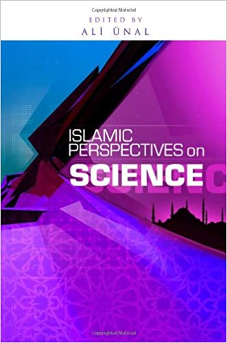 Islamic Perspective on Science