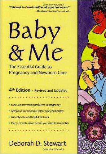 Baby and Me: The Essential Guide to Pregnancy