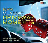 NPR Classic Driveway Moments: Radio Stories That Won't Let You Go