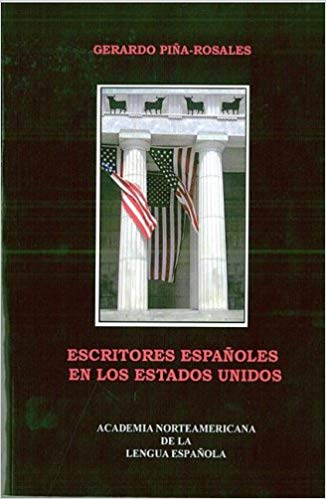 Escritores Espanoles En Los Estados Unidos (Writers from Spain in the Us)