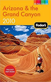 Fodor's Arizona & the Grand Canyon 2010 (Full-Color Gold Guides) (Paperback)