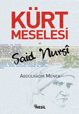 Kurt Meselesi ve Said Nursi
