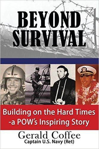 Beyond Survival: Building on the Hard Times - A POW's Inspiring Story
