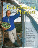 Four-Season Harvest: Organic Vegetables from Your Home Garden All Year Long (Revised)
