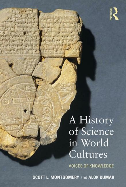 A History of Science in World Cultures: Voices of Knowledge (1ST ed.)