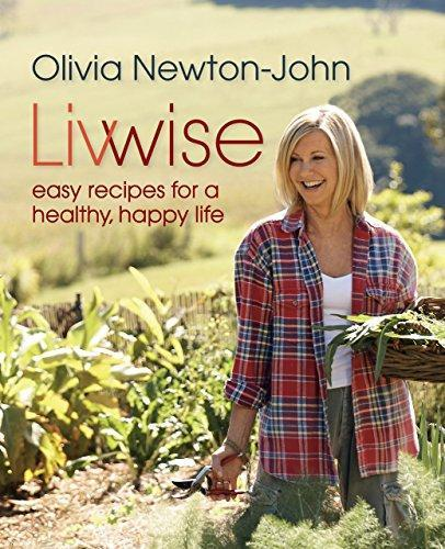 Livwise: Easy Recipes for a Healthy  Happy Life