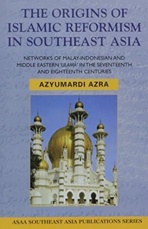 ORIGINS OF ISLAMIC REFORM SE ASIA