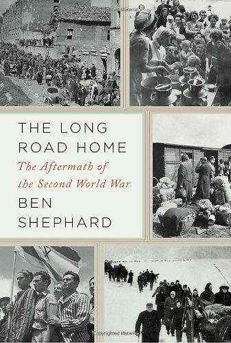 Long Road Home: The Aftermath of the Second World War