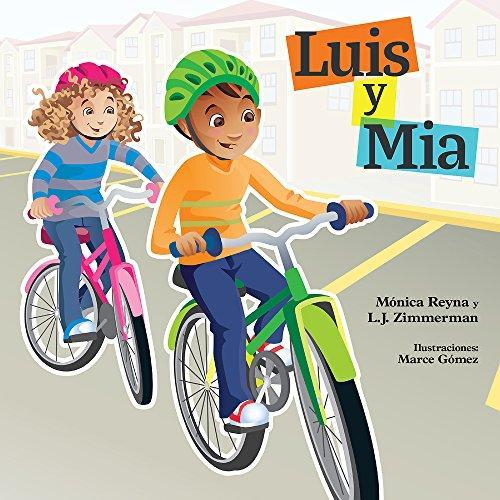 Luis Y Mia / MIA and Luis (bi-langual Spanish English)