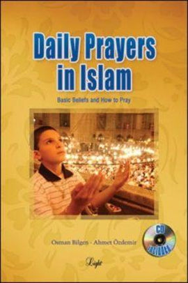 Daily Prayers in Islam : Basic Beliefs and How to Pray