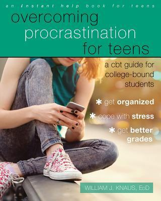 Overcoming Procrastination for Teens: A CBT Guide for College-Bound Students