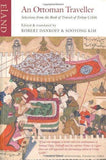 Ottoman Traveller  Selections from the Book of Travels of Evliya Celebi