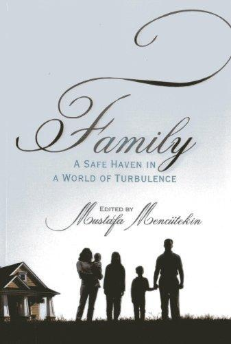 FAMILY a Safe Heaven in a World of Turbulence