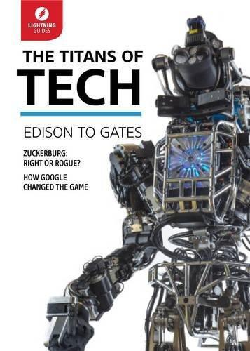 The Titans of Tech: Edison to Gates