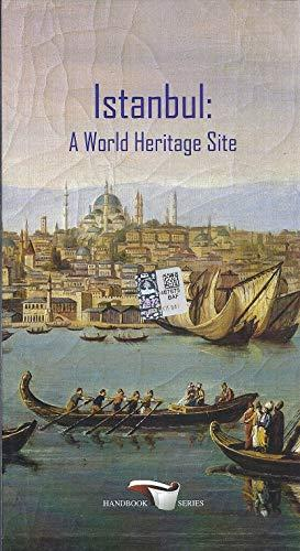 Istanbul: A World Heritage Site