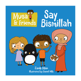 Musa & Friends Say Bismillah
