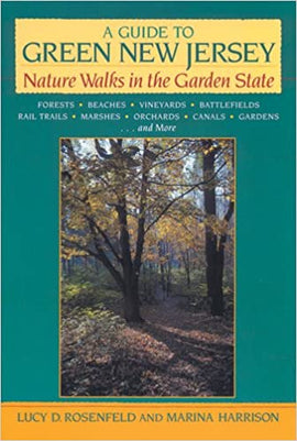 A Guide to Green New Jersey: Nature Walks in the Garden State