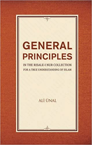 General Principles in the Risale i Nur Collection