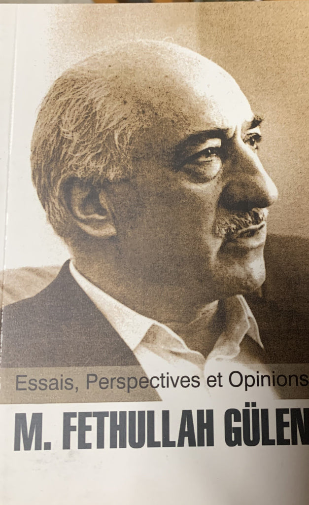 M.Fethullah GULEN: Essais, Perspectives et Opionons (French)