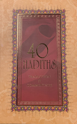 40 Hadiths Traduction et Commentaire (French)