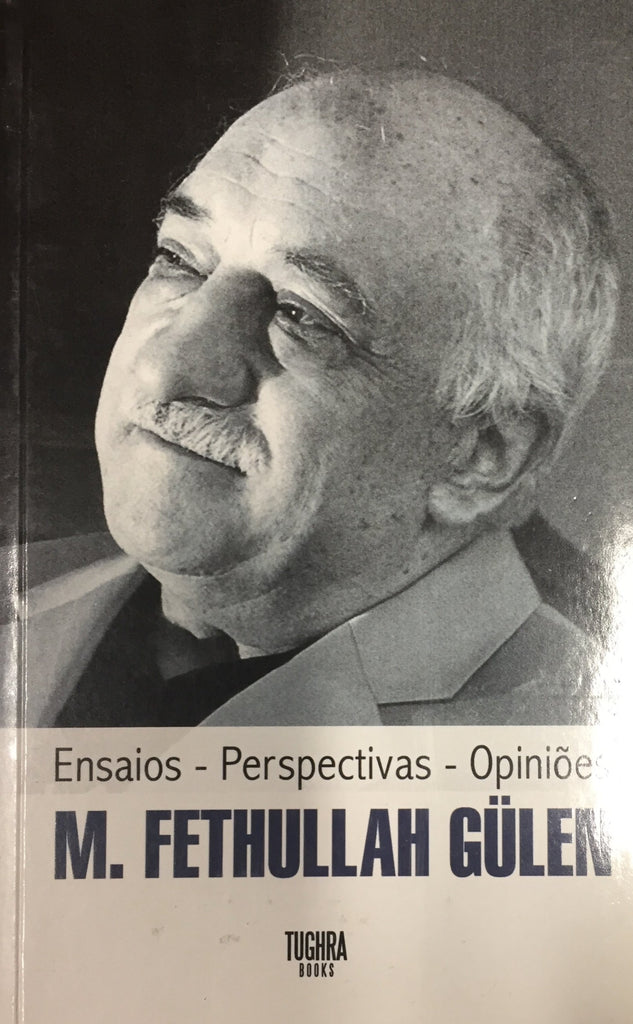 M.Fethullah Gulen: Essays Perspectives Opinions  (Portuguese)