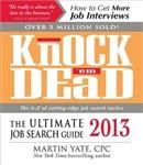 Knock 'em Dead 2013: The Ultimate Job Search Guide
