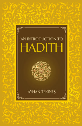 An Introduction to Hadith