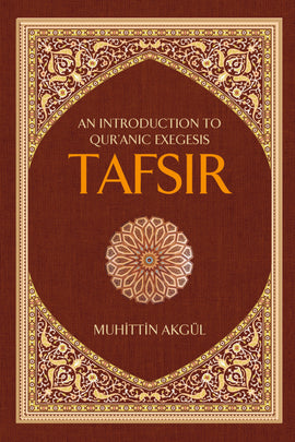 Tafsir: An Introduction to Quranic Exegesis