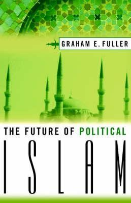 Future of Political Islam, the