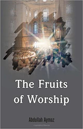 The Fruits of Worship