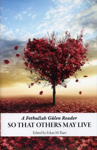 So That Others May Live A Fethullah Gulen Reader (hardcover)