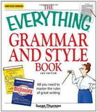 The Everything Grammar and Style Book: All You Need to Master the Rules of Great Writing (Updated)