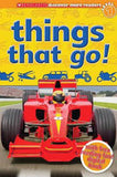 hings That Go! (Scholastic Discover More, Reader Level 1) ( Scholastic Discover More Reader - Level 1 )