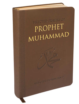 Selected Prayers of Prophet Muhammad and Muslim Saints (Flex Cover)