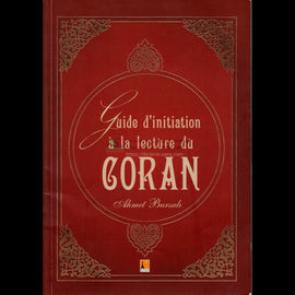 Guide D'initiation a la Lecture du Coran (Beginners Guide to Reading Quran) French