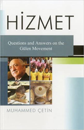 Hizmet - Question And Answers On The Gulen Movement