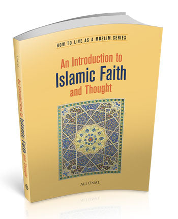 Introduction to Islamic Faith and Thought, an