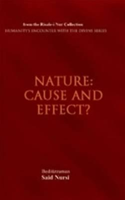 Nature: Cause and Effect?