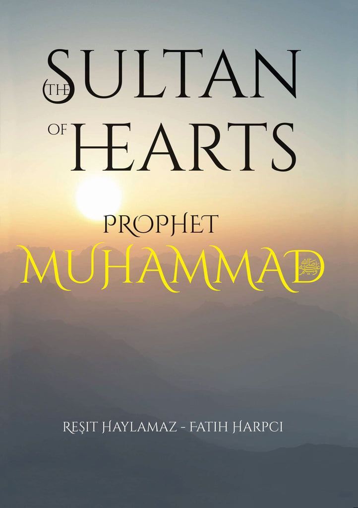 Sultan of Hearts: Prophet Muhammad
