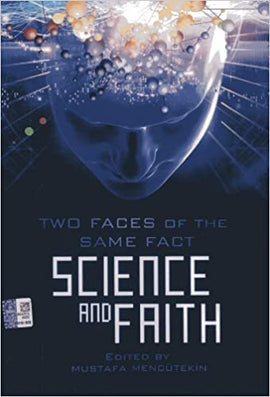 Science and Faith Two Faces of the Same Fact