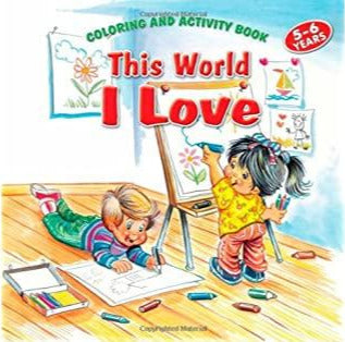 This World I Love Coloring and Activity Book