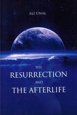 Resurrection and the Afterlife, the
