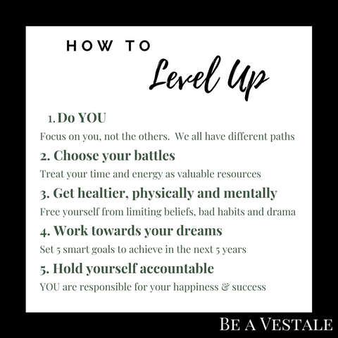 be a vestale how to level up your life