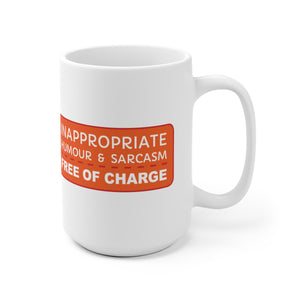 Inappropriate Humour  - Mug